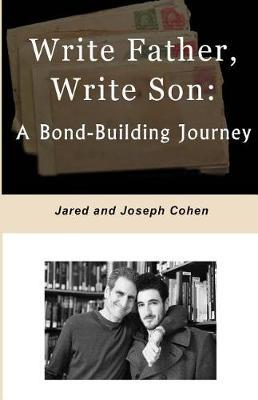 Write Father, Write Son by Jared Cohen