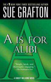"""""""a"""" Is for Alibi by Sue Grafton"""