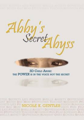 Abby's Secret Abyss by Nicole K. Gentles image