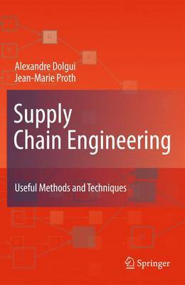 Supply Chain Engineering by Alexandre Dolgui