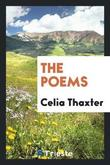 The Poems by Celia Thaxter