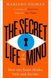 The Secret Life of the Mind by Mariano Sigman image