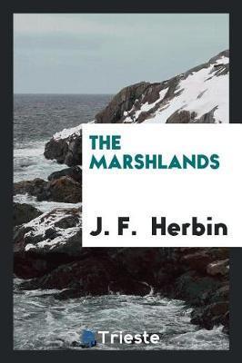 The Marshlands by J F Herbin