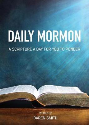 Daily Mormon by Daren Smith