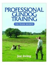 Professional Gundog Training by Joe Irving image