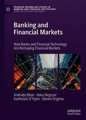 Banking and Financial Markets by Andrada Bilan