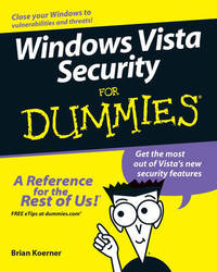 Windows Vista Security For Dummies by Brian Koerner
