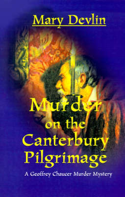 Murder on the Canterbury Pilgrimage by Mary Devlin image
