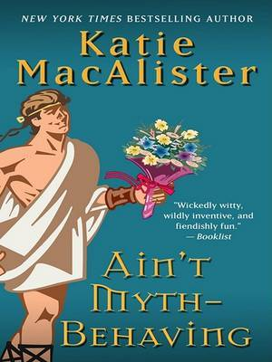 Ain't Myth-Behaving by Katie MacAlister image