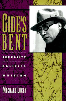 Gide's Bent by Michael Lucey