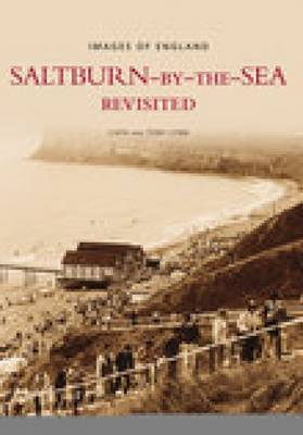 Saltburn-by-the-Sea Revisited by Tony Lynn