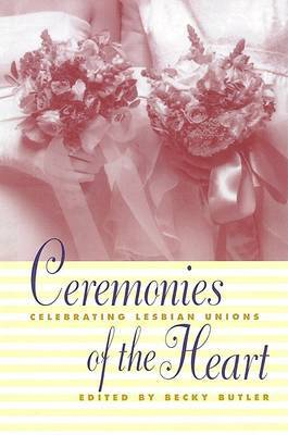 Ceremonies of the Heart: Celebrating Lesbian Unions image