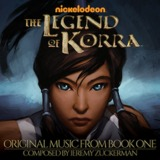 The Legend of Korra: Original Music from Book One by Jeremy Zuckerman