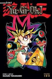 Yu-Gi-Oh! (3-in-1 Edition), Vol. 1 by Kazuki Takahashi