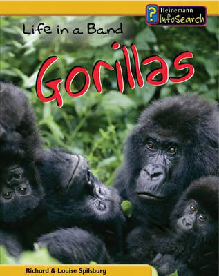 Life in a Band of Gorillas by Louise Spilsbury image