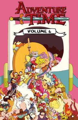 Adventure Time: Volume 6 by Ryan North