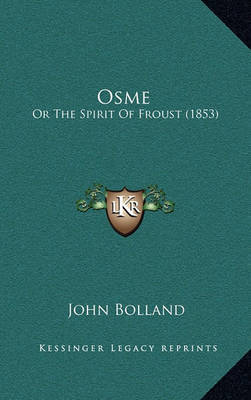 Osme: Or the Spirit of Froust (1853) by John Bolland image