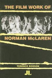 The Film Work of Norman McLaren by Terence Dobson image