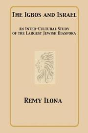 The Igbos and Israel by Remy Ilona
