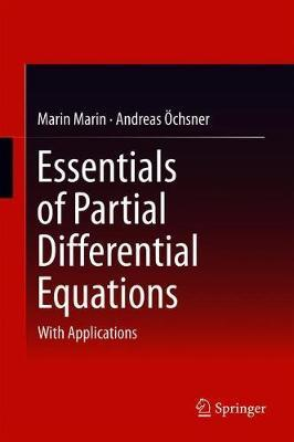 Essentials of Partial Differential Equations by - Marin Marin