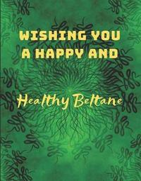 Wishing You a Happy and Healthy Beltane by Gaelicevents Gaelicholidays