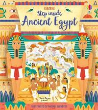 Step Inside Ancient Egypt by Rob Lloyd Jones