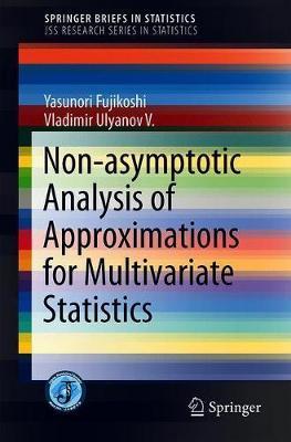 Non-asymptotic Analysis of Approximations for Multivariate Statistics by Yasunori Fujikoshi