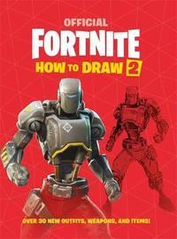 FORTNITE Official How to Draw Volume 2 by Epic Games