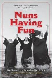 Nuns Having Fun by Maureen Kelly
