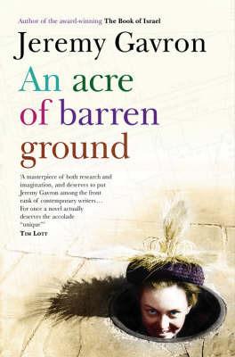 An Acre of Barren Ground by Jeremy Gavron