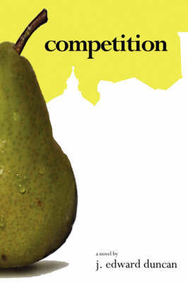 Competition by J Edward Duncan