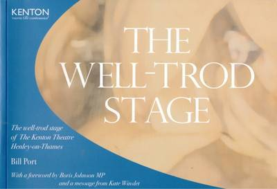 The Well-Trod Stage by Bill Port image
