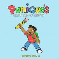 Punique's First Day of School by Richard Hall