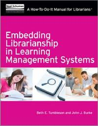 Embedding Librarianship in Learning Management Systems by Beth E Tumbleson