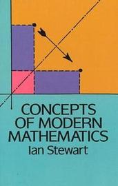 Concepts of Modern Mathematics by Ian Stewart