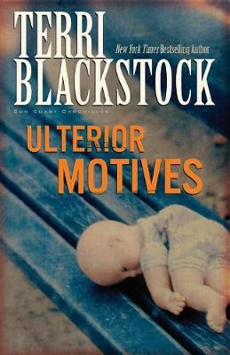 Ulterior Motives by Terri Blackstock image