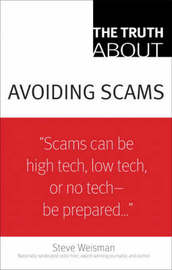 The Truth About Avoiding Scams by Steve Weisman image