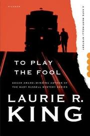 To Play the Fool by Laurie R King image