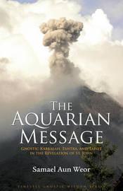 Aquarian Message by Samael Aun Weor