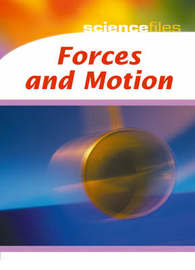 Science Files: Forces and Motion by Chris Oxlade image