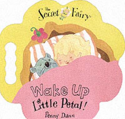 I Love You, Little Petal! by Penny Dann