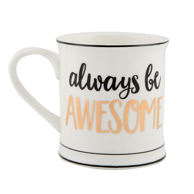 Metallic Monochrome Mug (Always Be Awesome)