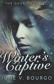 Winter's Captive by June V Bourgo
