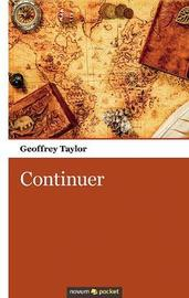 Continuer by Geoffrey Taylor