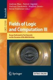 Fields of Logic and Computation III image