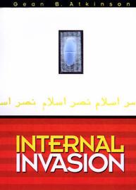 Internal Invasion by Gean B. Atkinson
