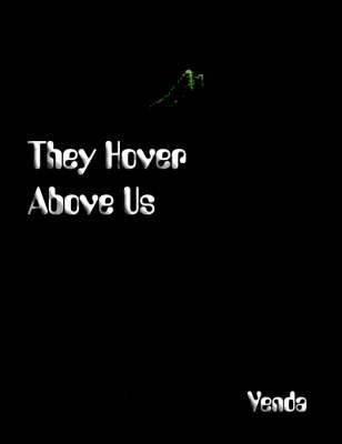They Hover Above Us by Venda