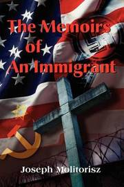 The Memoirs of an Immigrant by Joseph Molitorisz image
