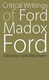 Critical Writings of Ford Madox Ford by Ford Madox Ford image
