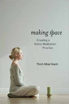 Making Space by Thich Nhat Hanh image